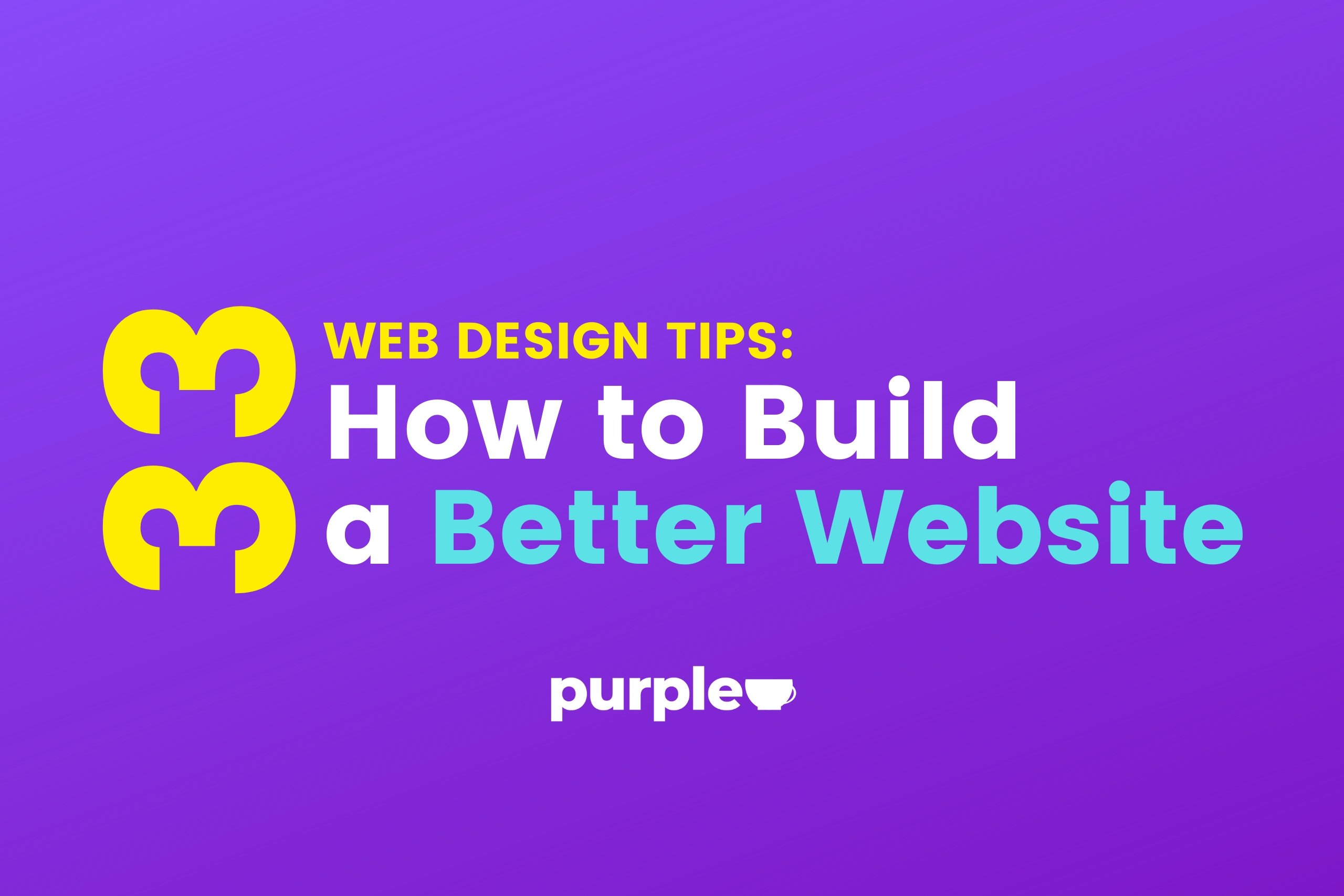 33 web design tips: how to build a better website